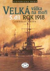 Velká válka na moři 5.díl rok 1918