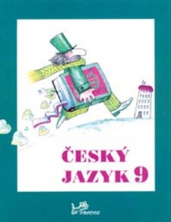 Český jazyk 9 - Milada Hirschová