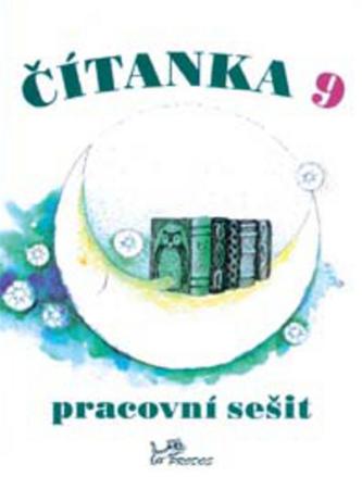 Čítanka 9 Pracovní sešit - Dagmar Dorovská