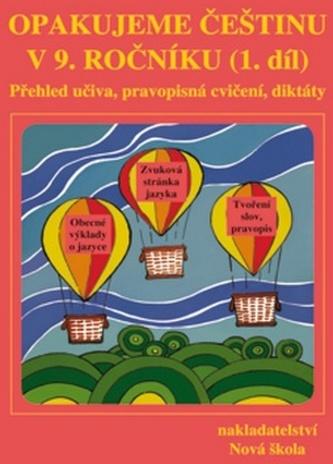 Opakujeme češtinu v 9. ročníku 1. díl