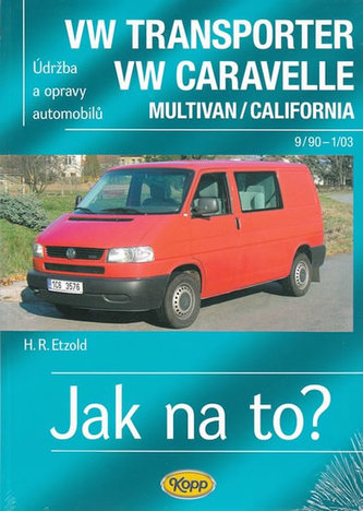 VW Transporter/Caravelle 9/90-1/03 - Jak na to? - 35. - Petzold, Hans A.