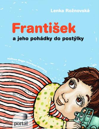 František a jeho pohádky do postýlky