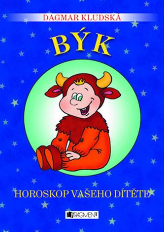 Býk Horoskop vašeho dítěte