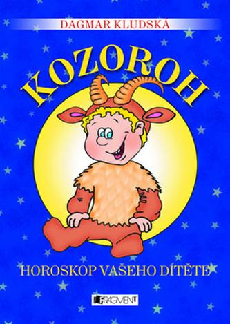 Kozoroh Horoskop vašeho dítěte