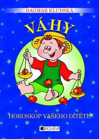Váhy Horoskop vašeho dítěte