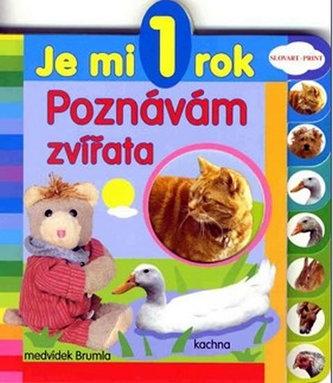 Je mi 1 rok Poznávám zvířata