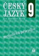 Český jazyk 9 pro základní školy Metodika