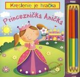 Princeznička Anička