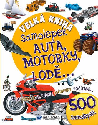 Velká kniha samolepek Auta, motorky, lodě,...