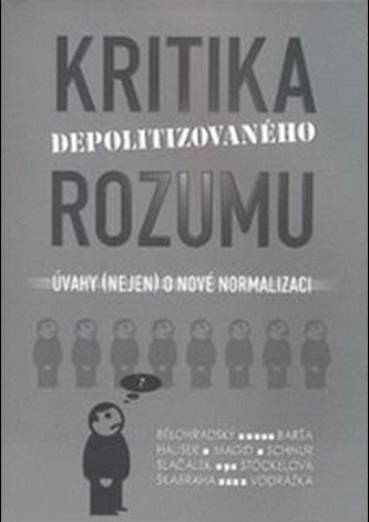 Kritika depolitizovaného rozumu