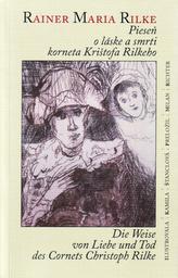 Pieseň o láske a smrti korneta Krištofa Rilkeho