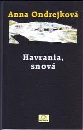 Havrania, snová