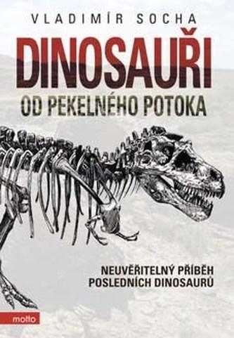 Dinosauři od pekelného potoka