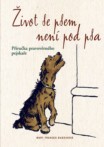 Život se psem není pod psa