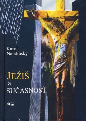 Ježiš a súčasnosť