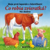 Čo robia zvieratká? Na dedine
