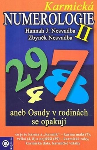 Karmická numerologie II aneb Osudy v rodinách se opakují