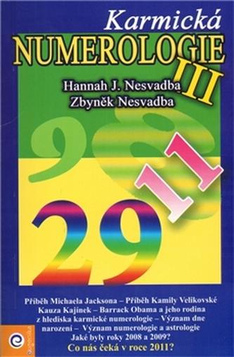 Karmická numerologie III.