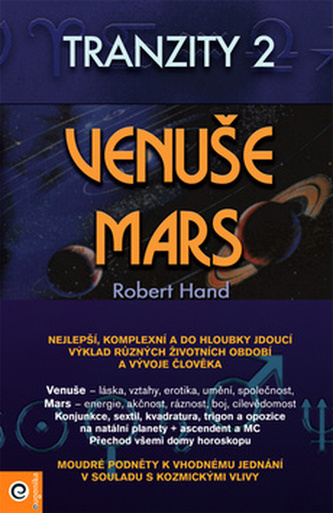 Venuše a Mars Tranzity 2 Cykly osudu - Hand Robert