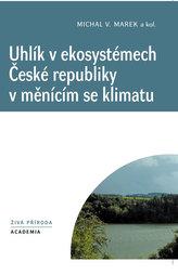 Uhlík v ekosystémech České republiky v měnícím se klimatu