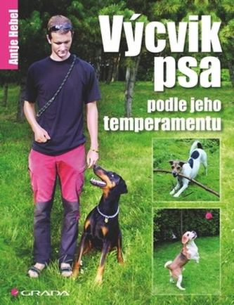 Výcvik psa podle jeho temperamentu