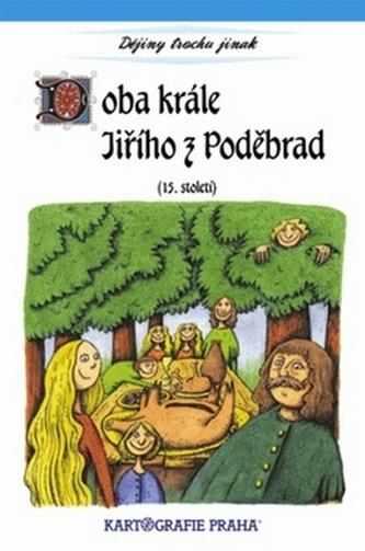 Doba krále Jiřího z Poděbrad