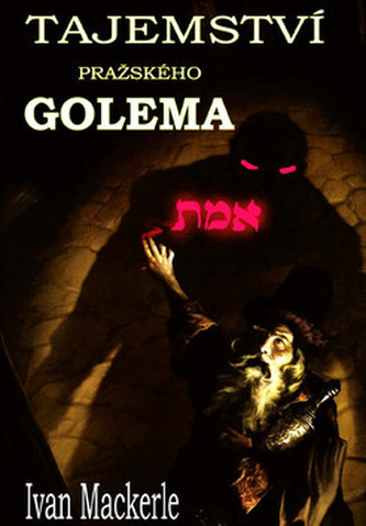 Tajemství pražského Goléma