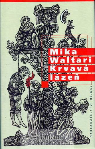 Krvavá lázeň - Mika Waltari