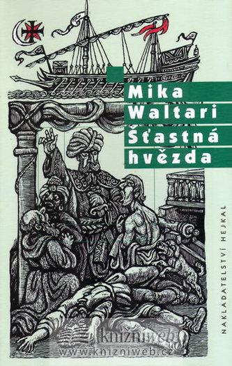 Šťastná hvězda - Mika Waltari