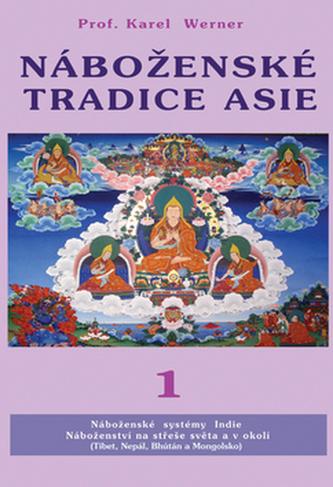 Náboženské tradice Asie 1 - Karel Werner