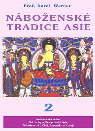 Náboženské tradice Asie 2 - Karel Werner