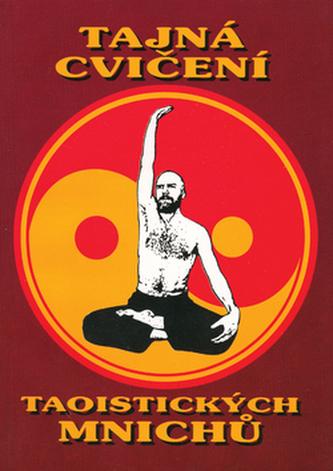 Tajná cvičení taoistických mnichů
