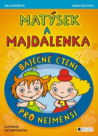Matýsek a Majdalenka