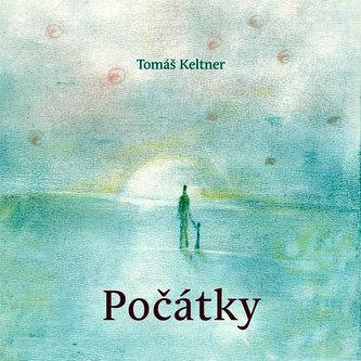 Počátky - Tomáš Keltner