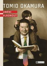 Tomio Okamura Umění vládnout