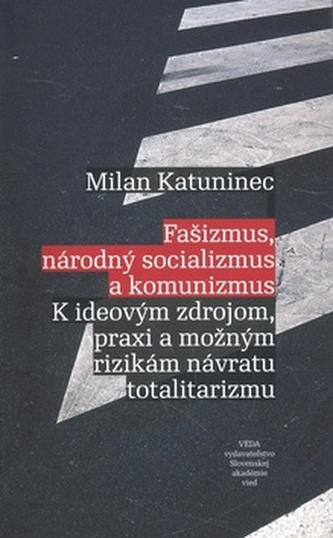 Fašizmus, národný socializmus a komunizmus