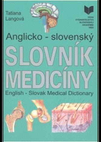 Anglicko - slovenský slovník medicíny