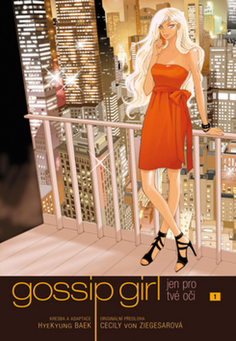 Gossip girl: Jen pro tvé oči 1