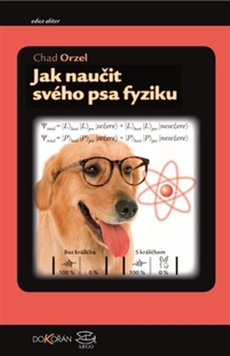 Jak naučit svého psa fyziku