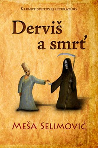 Derviš a smrť