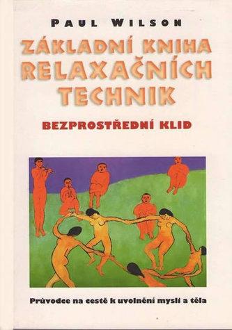 Základní kniha relaxačních technik