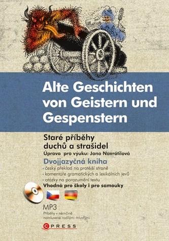 Staré příběhy duchů a strašidel Alte Geschichten von Geistern und Gespenstern