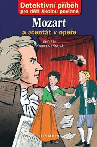 Mozart a atentát v opeře