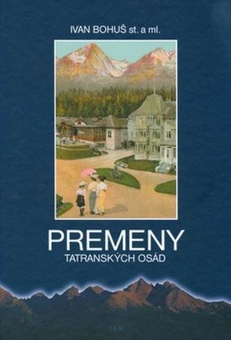 Premeny tatranských osád