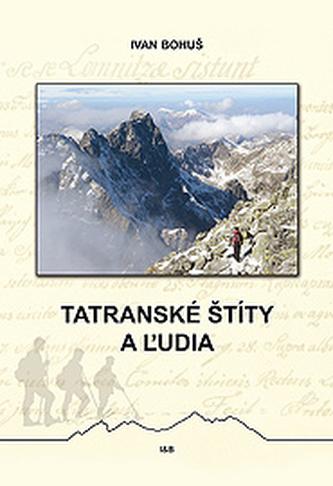 Tatranské štíty a ľudia
