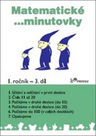 Matematické minutovky pro 1. ročník 3. díl - Josef Molnár