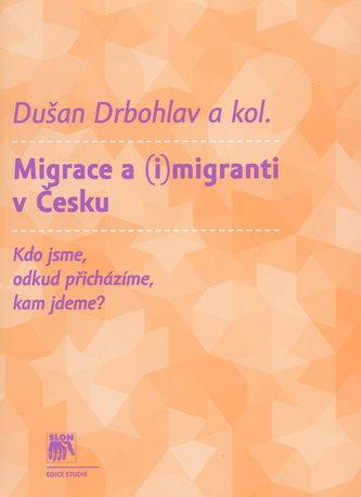 Migrace a (i)migranti v Česku