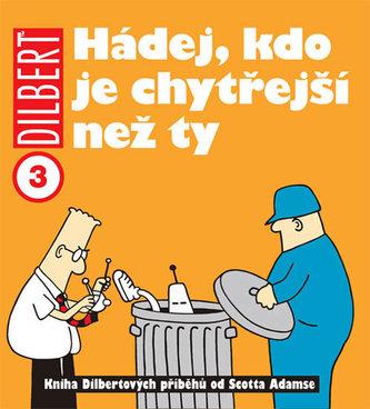 Dilbert 3 - Hádej, kdo je chytřejší než ty