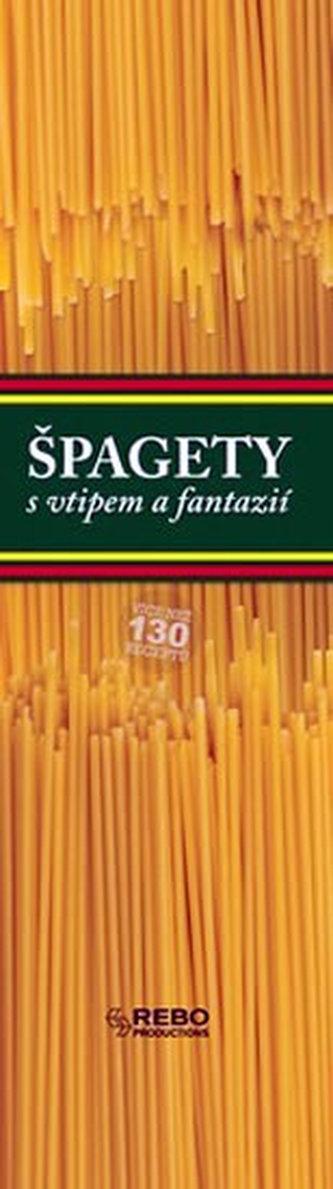 Špagety s vtipem a fantazií