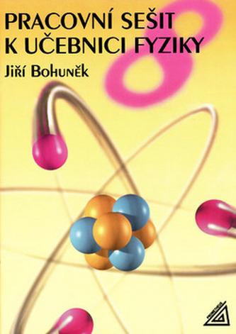 Pracovní sešit k učebnici fyziky 8